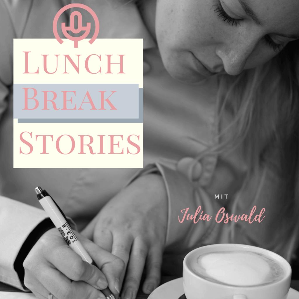 Lunch Break Stories Podcast Graz